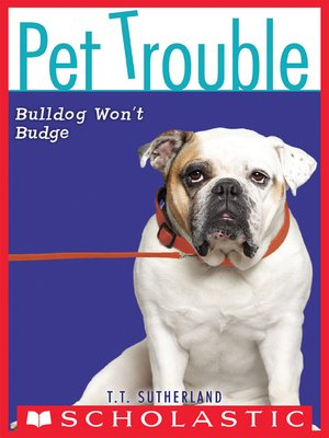 cover image of Bulldog Won't Budge